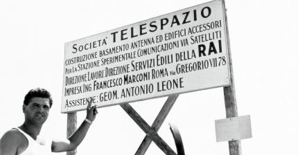 18 October 1961 - Italcable and RAI create Telespazio - under the auspices of CNR and the Post and Telecommunications Ministry